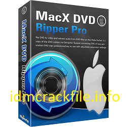 MacX DVD Ripper Pro 6.5.5 Crack + Activation Code Free Download [2021]